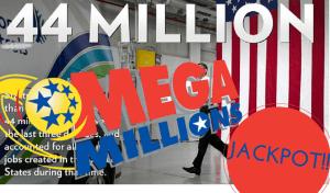 Play Mega Millions to win $44 million