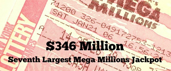 Seventh Largest Mega Millions Jackpot
